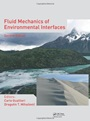 Fluid Mechanics of Environmental Interfaces, 2 Rev ed. - ISBN 9780415621564