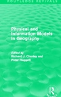 Physical and Information Models in Geography - ISBN 9780415658867