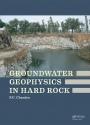 Groundwater Geophysics in Hard Rock - ISBN 9780415664639