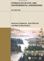 Hydraulics in Civil and Environmental Engineering, 5 Rev ed. - ISBN 9780415672450