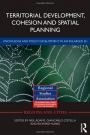 Territorial Development, Cohesion and Spatial Planning: Knowledge and Policy Development in an Enlar - ISBN 9780415710121