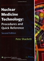 Nuclear Medicine Technology: Procedures and Quick Reference, 2 Rev ed. - ISBN 9780781774505