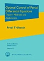 Optimal Control of Partial Differential Equations: Theory, Methods and Application - ISBN 9780821849040