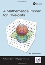 A Mathematica Primer for Physicists - ISBN 9781138035096