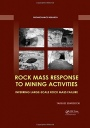 Rock Mass Response to Mining Activities: Inferring Large-Scale Rock Mass Failure - ISBN 9781138082922