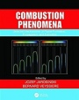 Combustion Phenomena: Selected Mechanisms of Flame Formation, Propagation and Extinction - ISBN 9781138113886