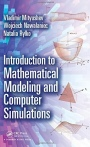 Introduction to Mathematical Modeling and Computer Simulations - ISBN 9781138197657