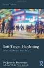 Soft Target Hardening: Protecting People from Attack - ISBN 9781138391109