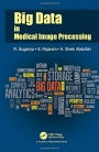 Big Data in Medical Image Processing - ISBN 9781138557246