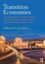 Transition Economies: Transformation, Development, and Society in Eastern Europe and the Former Sovi - ISBN 9781138831131