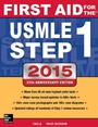 First Aid for the USMLE Step 1 2015, 25 Rev ed. - ISBN 9781259252914