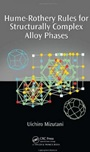 Hume-Rothery Rules for Structurally Complex Alloy Phases - ISBN 9781420090581