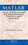 MATLAB with Applications to Engineering, Physics and Finance - ISBN 9781439806975