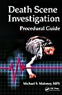 Death Scene Investigation Procedural Guide - ISBN 9781439845905