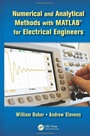 Numerical and Analytical Methods with MATLAB for Electrical Engineers - ISBN 9781439854297