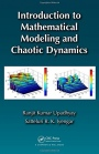 Introduction to Mathematical Modeling and Chaotic Dynamics - ISBN 9781439898864