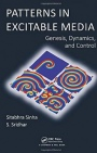 Patterns in Excitable Media: Genesis, Dynamics and Control - ISBN 9781466552838