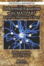 Differential Equations with MATLAB: Exploration, Applications, and Theory - ISBN 9781466557079