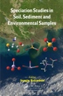 Speciation Studies in Soil, Sediment and Environmental Samples - ISBN 9781466594845
