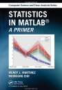 Statistics in MATLAB: A Primer - ISBN 9781466596566