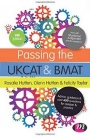 Passing the UKCAT and BMAT: Advice, Guidance and Over 650 Questions for Revision and Practice, 9 Rev - ISBN 9781473915961