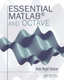 Essential MATLAB and Octave - ISBN 9781482234633