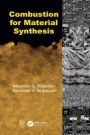 Combustion for Material Synthesis - ISBN 9781482239515