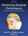 Enhancing Surgical Performance: A Primer in Non-Technical Skills - ISBN 9781482246322