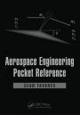 Aerospace Engineering Pocket Reference - ISBN 9781498703642