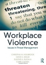 Workplace Violence: Issues in Threat Management - ISBN 9781498735124