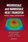 Microscale and Nanoscale Heat Transfer: Analysis, Design and Application - ISBN 9781498736305