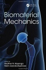 Biomaterial Mechanics - ISBN 9781498752688