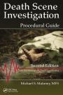 Death Scene Investigation: Procedural Guide, Second Edition - ISBN 9781498759243