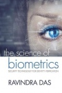 The Science of Biometrics: Security Technology for Identity Verification - ISBN 9781498761246