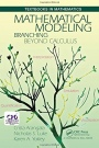 Mathematical Modeling: Branching Beyond Calculus - ISBN 9781498770712
