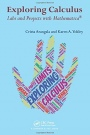 Exploring Calculus: Labs and Projects with Mathematica - ISBN 9781498771016