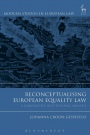 Reconceptualising European Equality Law: A Comparative Institutional Analysis - ISBN 9781509909667
