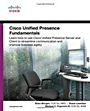 Cisco Unified Presence Fundamentals - ISBN 9781587140440