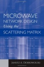Microwave Network Design Using the Scattering Matrix - ISBN 9781608071296