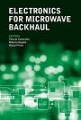 Electronics for Microwave Backhaul - ISBN 9781630810153
