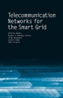 Telecommunication Networks for Smart Grids - ISBN 9781630810467