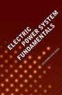 Electric Power System Fundamentals - ISBN 9781630810856
