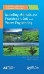 Modeling Methods and Practices in Soil and Water Engineering - ISBN 9781771883269