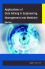 Data Mining in Engineering, Management and Medicine - ISBN 9781773612508