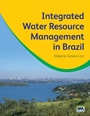 Integrated Water Resource Management in Brazil - ISBN 9781780404899