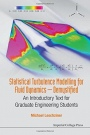 Statistical Turbulence Modelling for Fluid Dynamics - Demystified - ISBN 9781783266616