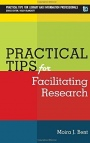 Practical Tips for Facilitating Research - ISBN 9781783300174