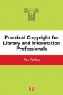 Practical Copyright for Library and Information Professionals - ISBN 9781783300617