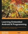 Learning Embedded Android N Programming - ISBN 9781785282881
