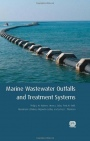 Marine Wastewater Outfalls and Treatment Systems - ISBN 9781843391890